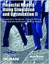 Financial Models Using Simulation and Optimization II: Investment Valuation, Options Pricing, Real Options & Product Pricing Models