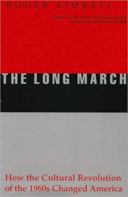 Long March: How the Cultural Revolution of the 1960's Changed America