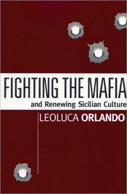 Fighting the Mafia and Renewing Sicilian Culture
