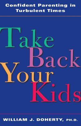 Take Back Your Kids