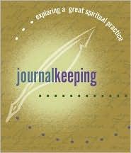 Journal Keeping: Exploring a Great Spiritual Practice