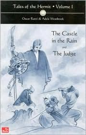 Tales of the Hermit,Volume I: The Castle in the Rain and the Judge