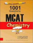 Book Cover Image. Title: Examkrackers 1001 Questions in MCAT Chemistry, Author: Jonathan Orsay