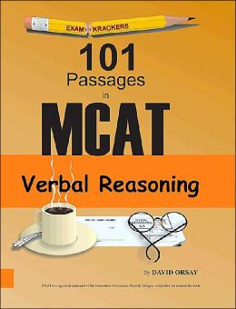 Examkrackers 101 Passages in MCAT Verbal Reasoning: Eleven full-length MCAT verbal reasoning tests