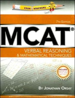 Examkrackers MCAT Verbal Reasoning and Mathematical Techniques