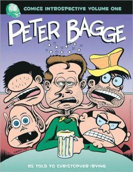 Comics Introspective, Volume 1: Peter Bagge