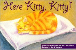 Here Kitty, Kitty! (The Sing to Read Adventure Series)