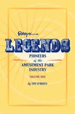 Legends: Pioneers of the Amusement Park Industry