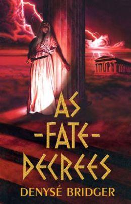 As Fate Decrees