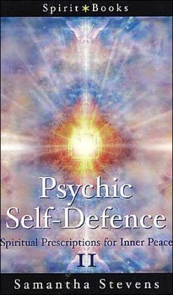 Psychic Self-Defence: Spiritual Prescriptions for Inner Peace