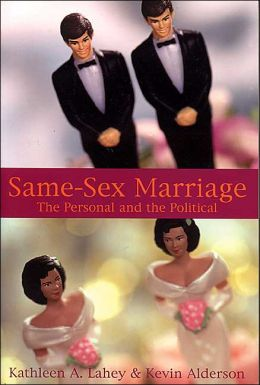 Same-Sex Marriage: The Personal and the Political