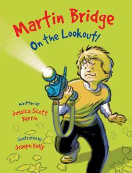 Martin Bridge: On the Lookout!