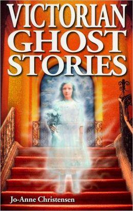 Victorian Ghost Stories