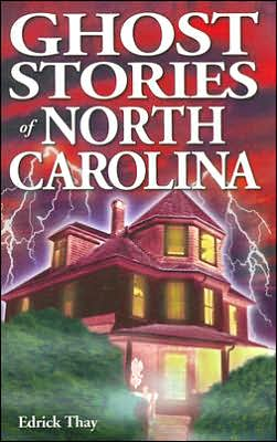 Ghost Stories of North Carolina