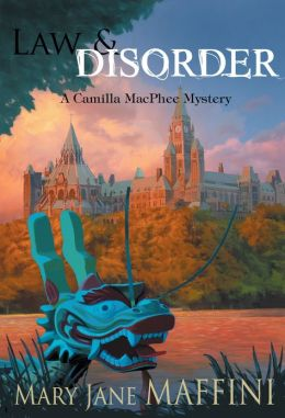Law and Disorder: A Camilla MacPhee Mystery