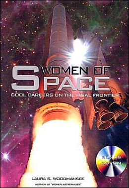 Women of Space: Cool Careers on the Final Frontier
