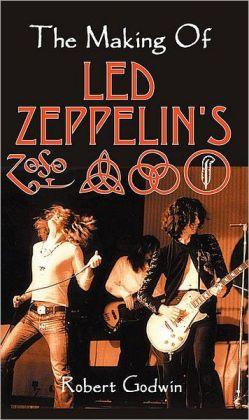The Making of Led Zeppelin's IV
