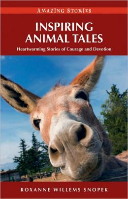 Inspiring Animal Tales (HH): Heartwarming Stories of Courage and Devotion