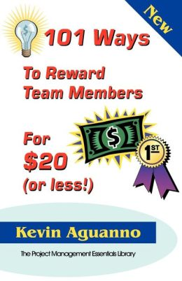101 Ways to Reward Team Members for $20 (or Less)