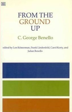 From the Ground Up: Essays on Grassroots and Workplace Democracy