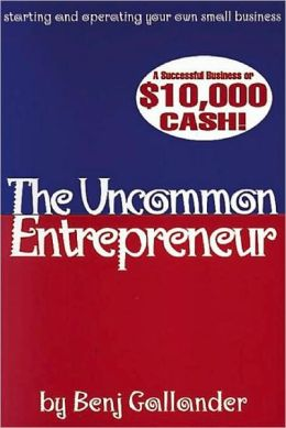 The Uncommon Entrepreneur