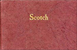 Scotch: A Journal of Single-Malt Whiskies