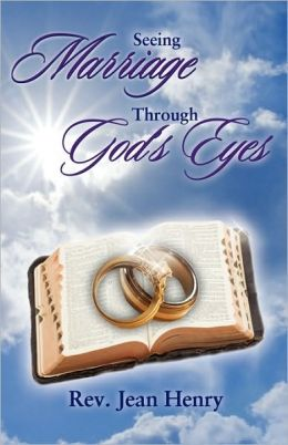 Seeing Marriage Through God's Eyes