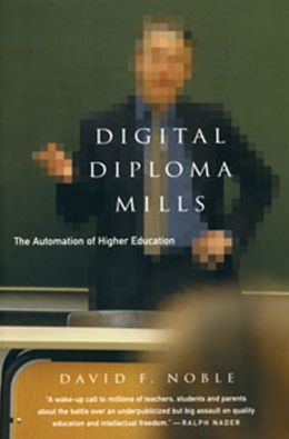 Digital Diploma Mills: The Automation of Higher Education