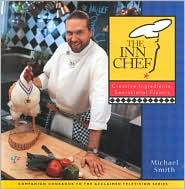 The Inn Chef: Creative Ingredients, Sensational Flavor
