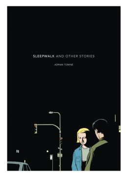 Sleepwalk: And Other Stories