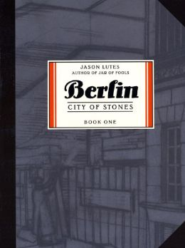 Berlin: City of Stones (Berlin Series #1)