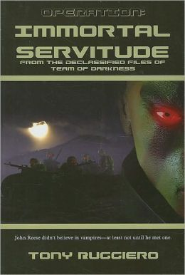 Operation Immortal Servitude