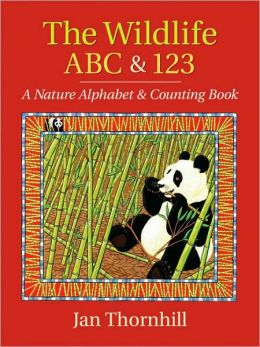 Wildlife ABC and 123: A Nature Alphabet and Counting Book