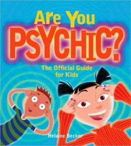Are You Psychic?: The Official Guide for Kids