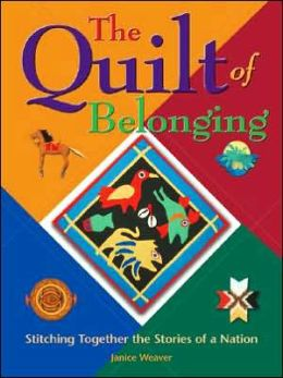 Quilt of Belonging: Stitching Together the Stories of a Nation