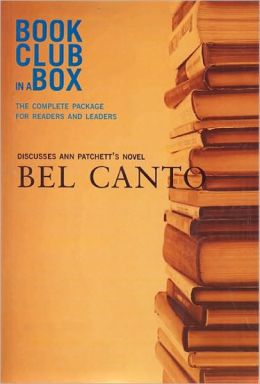 Bookclub in a Box Discusses the Novel Bel Canto