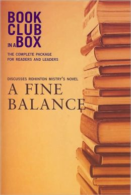 Bookclub-in-A-Box Discusses a Fine Balance: A Novel by Rohinton Mistry