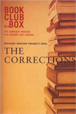 Bookclub-In-A-Box Discusses The Corrections: A Novel by Jonathan Franzen