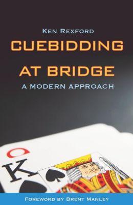 Cuebidding at Bridge: A Modern Approach