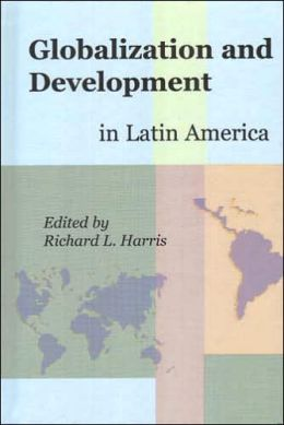 Globalization and Development in Latin America