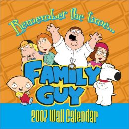 2007 Family Guy Wall Calendar
