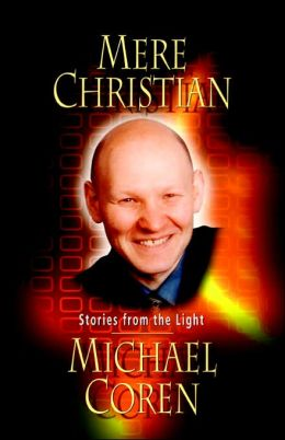 Mere Christian: Stories from the Light