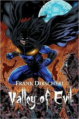 Valley of Evil: A Superhero Novel (The Wraith Series, Book 2)