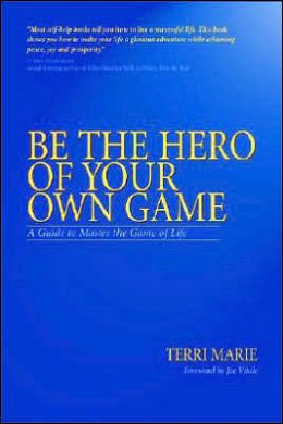 Be the Hero of Your Own Game