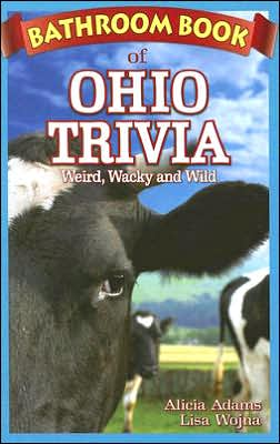 Bathroom Book of Ohio Trivia