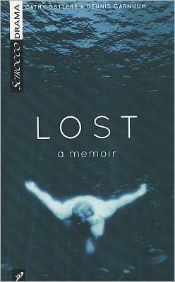 Lost: A Memoir (Play)