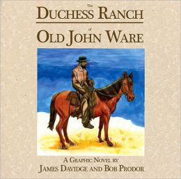 The Duchess Ranch of Old John Ware