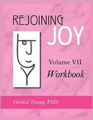 Rejoining Joy: Volume 7 Workbook