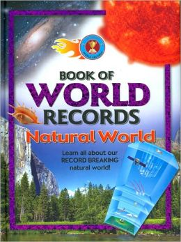 Book of World Records: Natural World
