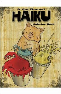 A Cat Named Haiku: Coloring Book